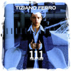 111 Ciento Once - Tiziano Ferro