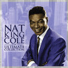 "Nat King Cole: The Ultimate Collection, Nat ""King"" Cole"