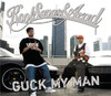 Guck My Man - EP
