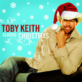 A Classic Christmas, Toby Keith