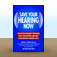 Save Your Hearing Now: The Revolutionary Program That Can Prevent and May Even Reverse Hearing Loss by  Michael D. Seidman