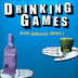 Drinking Games - for Adults Only!