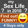 my Sex Life in 2010? Find Out - Funny - 4 Guys only