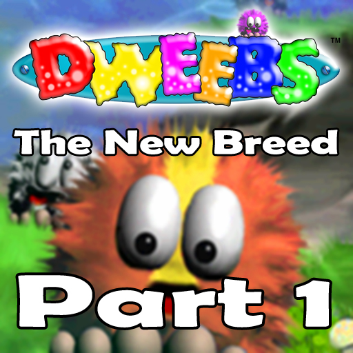 Dweebs™ The New Breed (Part 1)