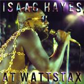 Isaac Hayes ~ Isaac Hayes at Wattstax (new)
