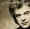 You've Never Been This Far Before - Conway Twitty