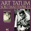 I Can't Give You Anything But Love - Art Tatum