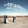 Had to Cry Today, Joe Bonamassa
