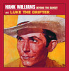 Beyond the Sunset (Remastered  bonus tracks), Hank Williams (As Luke the Drifter)