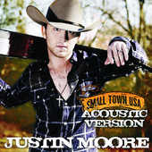 Small Town USA (Acoustic Version) - Single, Justin Moore