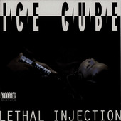 Lethal Injection, Ice Cube