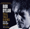 The Bootleg Series, Vol. 8: Tell Tale Signs - Rare and Unreleased 1989-2006, Bob Dylan