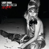 Born This Way (The Remix), Lady GaGa