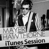 iTunes Session, Mayer Hawthorne