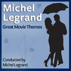 Michel Legrand: Great Movie Themes