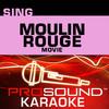 Sing Moulin Rouge Movie (Karaoke Performance Tracks), ProSound Karaoke Band