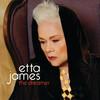 The Dreamer, Etta James