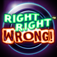 Right Right Wrong! Trivia Challenge