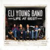 Life At Best (Deluxe Version), Eli Young Band