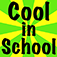 101 Ways to Be Cool in School