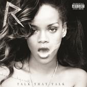 Talk That Talk (Deluxe Edition), Rihanna
