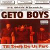 Straight Gangstaism - Geto Boys