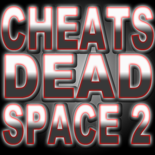 Cheats & Codes - Dead Space 2