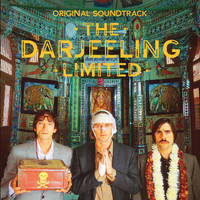 The Darjeeling Limited Official Soundtrack