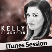 iTunes Session, Kelly Clarkson