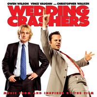 Wedding Crashers - Official Soundtrack