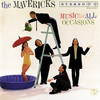 Music for All Occasions, The Mavericks