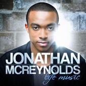 Jonathan McReynolds - Live in Concert