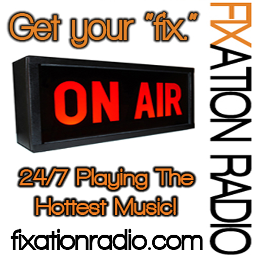 Fixation Radio Hot New Music & Live DJ Mixes