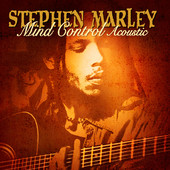 Mind Control (Acoustic), Stephen Marley