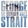 50 Number Ones, George Strait