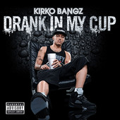 Drank In My Cup artwork