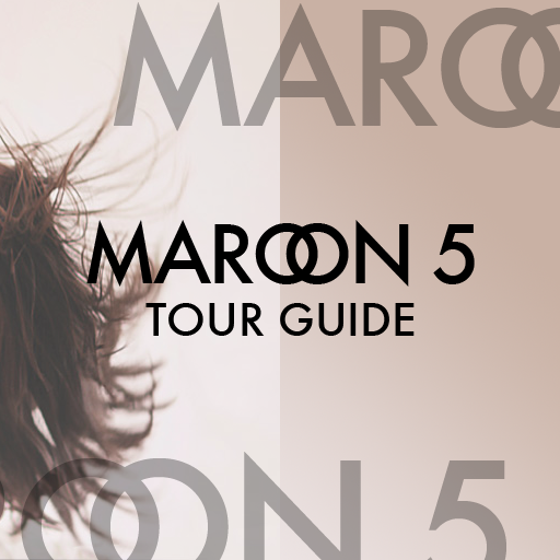 Maroon 5 Tour Guide