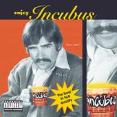 Enjoy Incubus, Incubus
