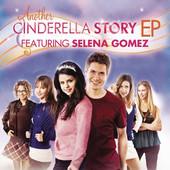 Another Cinderella Story (feat. Selena Gomez) - EP, Selena Gomez
