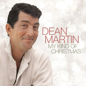 My Kind of Christmas, Dean Martin