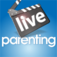 Parenting LIVE – bringing the magazine to life!