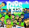 RUDEFISH MUSIC 4