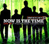 Now Is the Time - Live At Willow Creek, Chicago