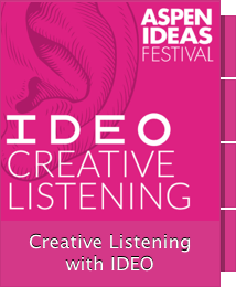 Creative Listening with IDEO