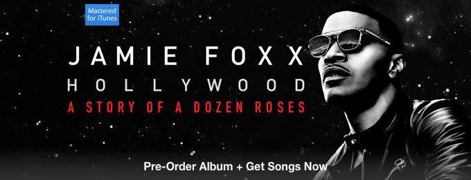 Jamie Foxx - Hollywood: A Story of a Dozen Roses (Deluxe Version)