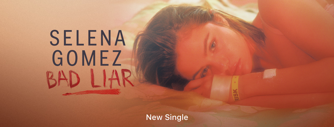 Bad Liar - Single by Selena Gomez