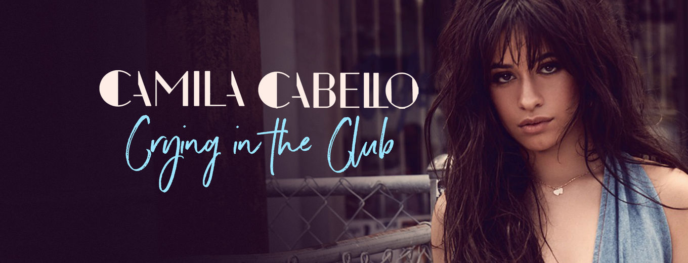 Crying in the Club - Single by Camila Cabello