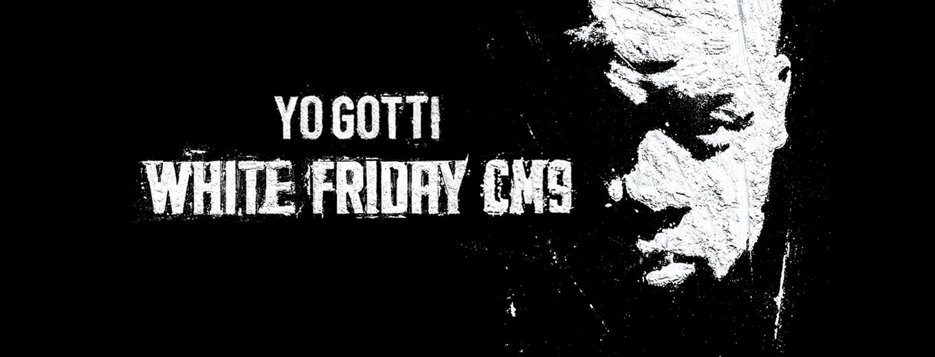 White Friday (CM9) by Yo Gotti