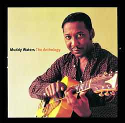 View album Muddy Waters - The Anthology 1947-1972