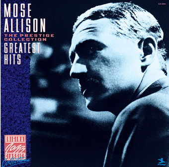 The Prestige Collection: Mose Allison – Greatest Hits (Remastered) – Mose Allison